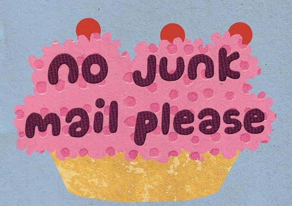 Cupcake with sign: 'no junk mail please'