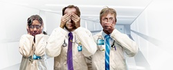 Three doctors hear no evil, see no evil, speak no evil