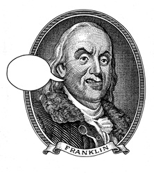 Portrait of Benjamin Franklin with speech bubble